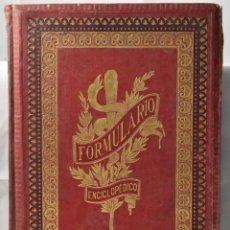 Libros antiguos: PRIMER COMPLEMENTO AL FORMULARIO ENCICLOPÉDICO DE MEDICINA, FARMACIA Y VETERINARIA, 1904. Lote 163981510
