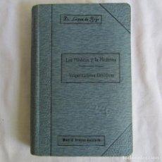 Libros antiguos: LOS MÉDICOS Y LA MEDICINA, VULGARIZACIONES CIENTÍFICAS, LÓPEZ DE REGO 1918. Lote 164211730