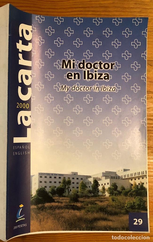 MI DOCTOR EN IBIZA(9€) (Libros Antiguos, Raros y Curiosos - Ciencias, Manuales y Oficios - Medicina, Farmacia y Salud)