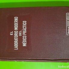 Libros antiguos: EL LABORATORIO MODERNO DEL MÉDICO PRÁCTICO DEL AÑO 1933 LE MONDE MEDICAL. DR. AGASSE LAFONT. Lote 164631678