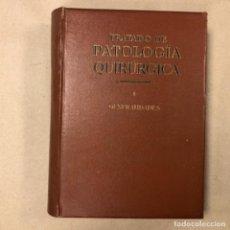 Libros antiguos: TRATADO DE PATOLOGÍA QUIRÚRGICA. TOMO I: GENERALIDADES. G. MIGINAC. SALVAT EDITORES 1933. Lote 164734074