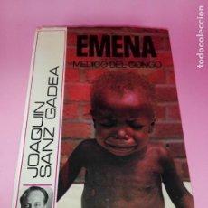 Libros antiguos: LIBRO-EMENA-MÉDICO DEL CONGO-JOAQUÍN SANZ GADEA-1975-ESPASA CALPE-SOBRECUBIRTA-EXCELENTE ESTADO-VER. Lote 165056370