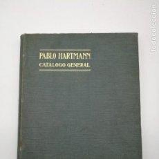 Libros antiguos: CATÁLOGO ILUSTRADO PRODUCTOS MEDICINA PABLO HARTMANN PRINCIPIOS XX. Lote 165470758