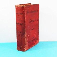 Libros antiguos: FORMULAIRE PRATIQUE DE THERAPEUTIQUE ET DE PHARMACOLOGIE OCTAVE DOIN 1895, FORMULARIO TERAPEUTICO. Lote 166313738