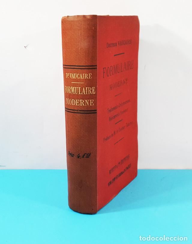 FORMULAIRE MODERNE DOCTEUR VAUCAIRE TRAITEMENTS ORDONNANCES MEDICAMENTS,FORMULARIO MEDICAMENTOS 1892 (Libros Antiguos, Raros y Curiosos - Ciencias, Manuales y Oficios - Medicina, Farmacia y Salud)
