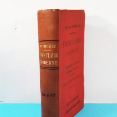 Libros antiguos: FORMULAIRE MODERNE DOCTEUR VAUCAIRE TRAITEMENTS ORDONNANCES MEDICAMENTS,FORMULARIO MEDICAMENTOS 1892. Lote 166315058