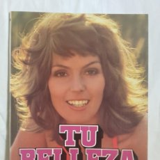 Libros antiguos: TU BELLEZA. Lote 166537234