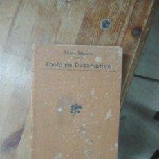 Libros antiguos: LIBRO ZOOLOGÍA DESCRIPTIA RIVAS MATEOS 1902 L-19181. Lote 166942520