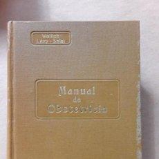 Libros antiguos: MANUAL DE OBSTETRICIA,V.WALLICH,EDITORIAL PUBUL,1930. Lote 167065424