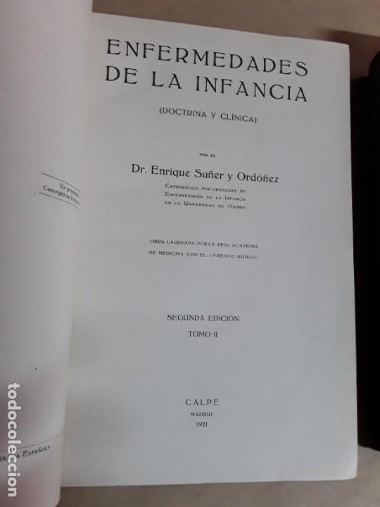 Libros antiguos: Enfermedades de la infancia, Enrique suñer y Ordóñez,calpe,1921 - Foto 3 - 167156220