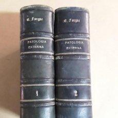 Libros antiguos: MANUAL DE PATOLOGÍA EXTERNA,E.FORGUE,2 TOMOS. Lote 167159500