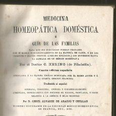 Libros antiguos: MEDICINA HOMEOPATICA DOMESTICA O GUIA FAMILIAS, DRS. C. HERING, ANGEL ALVAREZ 1866. Lote 167175592