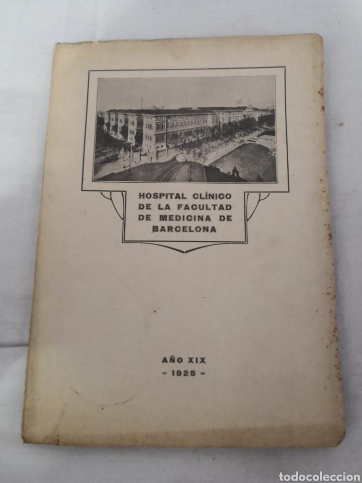 Libros antiguos: Lote de 2 libros del HOSPITAL CLÍNICO DE BARCELONA. 1025 y 1926 - Foto 2 - 167569048