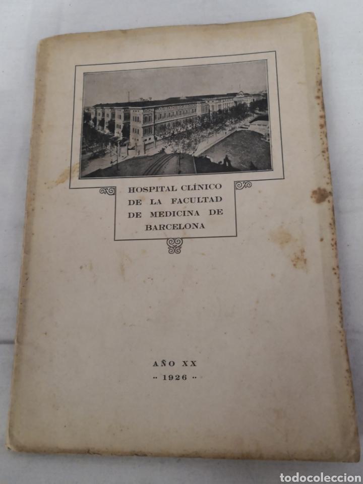 Libros antiguos: Lote de 2 libros del HOSPITAL CLÍNICO DE BARCELONA. 1025 y 1926 - Foto 3 - 167569048