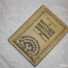 Libros antiguos: RECETARIO DOMESTICO UNIVERSAL 1930. Lote 167736228
