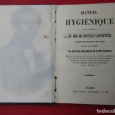Libros antiguos: MANUEL HYGIÉNIQUE. ROB DE BOYVEAU-LAFFECTRUT. PARIS.118 PÁGINAS + 2 LÁMINAS PLEGADAS. 14 X 9 CM.. Lote 168419860