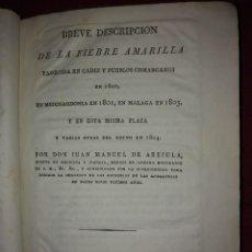 Libros antiguos: 1806 BREVE DESCRIPCIÓN DE LA FIEBRE AMARILLA PADECIDA EN LAS ANDALUCIAS. Lote 168459300