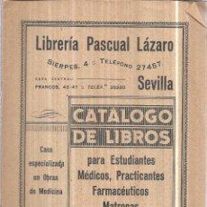 Libros antiguos: CATALOGO DE LIBROS PARA ESTUDIANTES MEDICOS, PRACTICANTES FARMACEUTICOS MATRONAS ENFERMERAS.. Lote 168499368