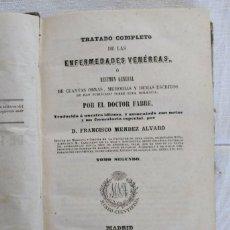 Libros antiguos: TRATADO COMPLETO DE LAS ENFERMEDADES VENÉREAS. TOMO II, AÑO 1850. Lote 168544524