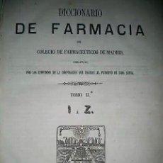 Libros antiguos: DICCIONARIO DE FARMACIA DEL COLEGIO DE FARMACEUTICOS DE MADRID. TOMO II. (1865). Lote 168632436