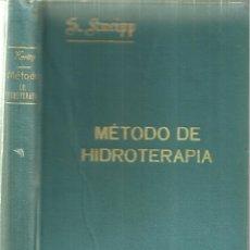 Libros antiguos: 2232.- METODO DE HIDROTERAPIA - SEBASTIAN KNEIPP - BARCELONA 1907. Lote 168906844
