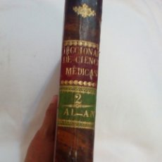 Libros antiguos: MEDICINA AÑO 1821 DICCIONARIO DE CIENCIAS MÉDICAS TOMO 2. Lote 169096689