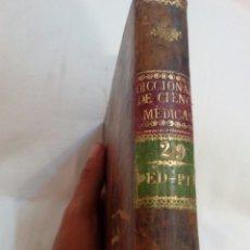 Libros antiguos: MEDICINA AÑO 1825 DICCIONARIO DE CIENCIAS MÉDICAS TOMO 29. Lote 169097273
