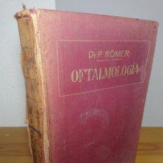 Libros antiguos: TRATADO DE OFTALMOLOGÍA, ROMER, 1923. Lote 169359238