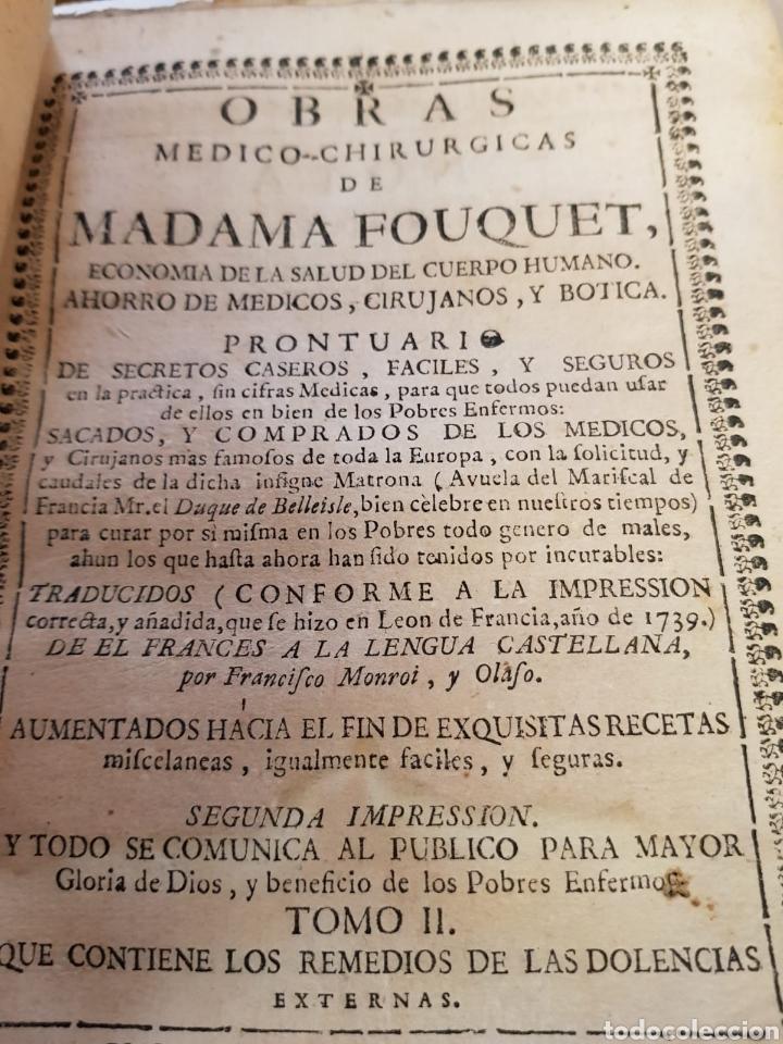 Libros antiguos: OBRAS MEDICO-CHIRURGICAS DE MADAME FOUQUET AÑO 1750 TOMOS I Y II - Foto 2 - 170050980