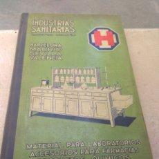 Libros antiguos: INDUSTRIAS SANITARIAS - MATERIAL PARA LABORATORIOS ACCESORIOS FARMACIAS PRODUCTOS QUÍMICOS 1933. Lote 170192281