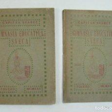 Libros antiguos: GIMNASIA EDUCATIVA SUECA. RODRIGO SUAREZ ALVAREZ. CAPITÁN DE INFANTERIA TOLEDO. 1925. TOMO + LÁMINAS. Lote 170242930