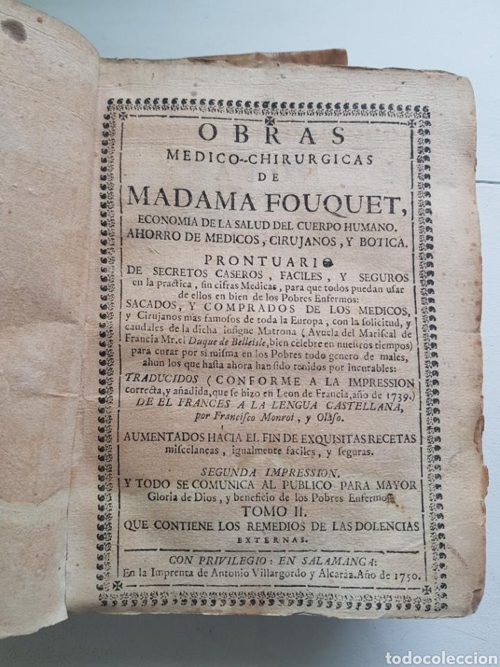 Libros antiguos: OBRAS MEDICO-CHIRURGICAS DE MADAME FOUQUET AÑO 1750 TOMOS I Y II - Foto 5 - 170050980