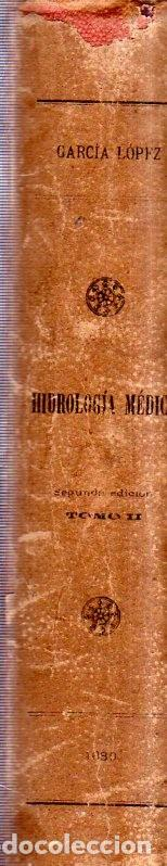 Libros antiguos: HIDROLOGIA MEDICA. DR. D. ANASTASIO GARCIA LOPEZ. 2ª EDICION. TOMO II. 1889. - Foto 3 - 170701860