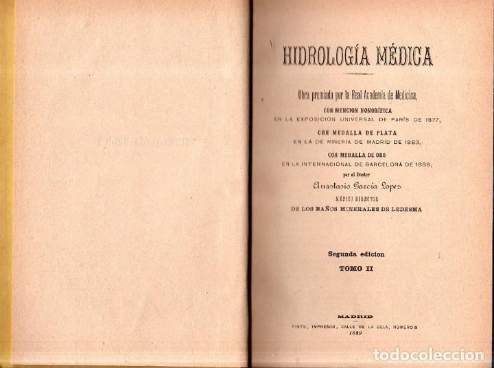 Libros antiguos: HIDROLOGIA MEDICA. DR. D. ANASTASIO GARCIA LOPEZ. 2ª EDICION. TOMO II. 1889. - Foto 4 - 170701860