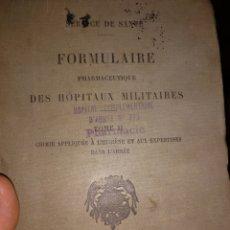 Libros antiguos: 1913. FORMULARIO FARMACÉUTICO DE LOS HOSPITALES MILITARES. Lote 171013244