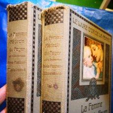 Libros antiguos: LA FEMME MEDECIN DU FOYER -VOL 1 Y 2 - MUJER 2 TOMOS - EN FRANCÉS-SALUD-GINECOLOGÍA OBSTETRICIA ETC. Lote 171412070