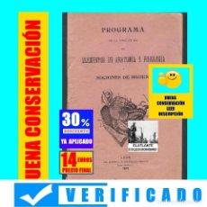 Libros antiguos: PROGRAMA DE LA ASIGNATURA DE ELEMENTOS DE ANATOMIA Y FISIOLOGIA Y NOCIONES DE HIGIENE - LEÓN - 1909. Lote 171552398