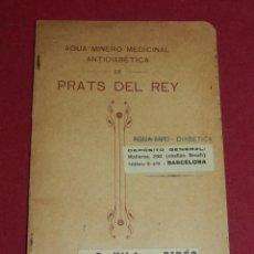 Libros antiguos: (M1.6) PRATS DEL REY - AGUA MINERO MEDICINAL ANTIDIABETICA 1914, 62PÁG, 21X13,5CM, SEÑALES DE USO. Lote 171661635