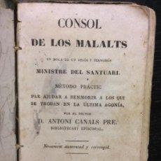 Libros antiguos: CONSOL DE LOS MALALTS, CANALS, D. ANTONI PRE., 1849. Lote 171691529
