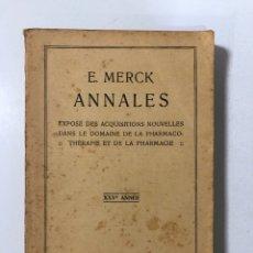 Libros antiguos: ANANALES. E. MERCK. 1887-1911. DARMSTADT, 1912. LIBRO EN FRANCES. PAGINAS: 546. Lote 172141209