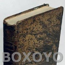 Libros antiguos: DESCURET, J-B. F. LA MEDICINA DE LAS PASIONES, Ó LAS PASIONES CONSIDERADA CON RESPECTO A LAS ENFERME. Lote 172435172