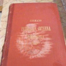 Libros antiguos: TRATADO DE PATOLOGÍA INTERNA Y TERAPÉUTICA. HERMANN EICHHORST. Lote 172755753