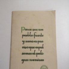 Libros antiguos: BLENCOL. PROFILACTICO. PARA SER UN PUEBLO FUERTE Y SANO ES PRECISO QUE EXPULSEMOS EL PELIGRO VENÉREO. Lote 172755945