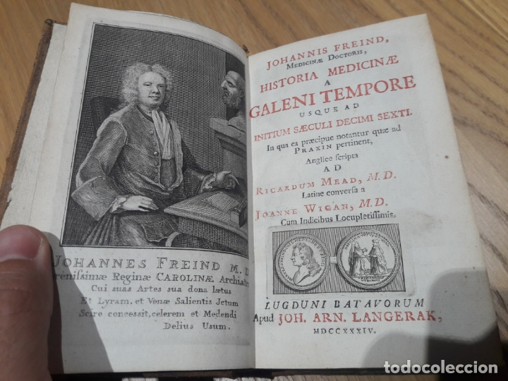 JOHANNIS FREIND, MEDICINÆ, MEDICINÆ A GALENI TEMPORE. HISTORIA, LONDON, 1734. ED. LANGERAK (Libros Antiguos, Raros y Curiosos - Ciencias, Manuales y Oficios - Medicina, Farmacia y Salud)