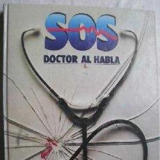 Libros antiguos: SOS - DOCTOR AL HABLA - SALVAT. Lote 173026512