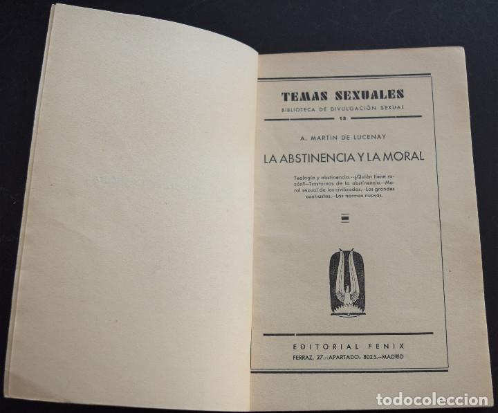 Libros antiguos: LA ABSTINENCIA Y LA MORAL - A. MARTIN DE LUCENAY - TEMAS SEXUALES Nº 13 - 1º EDICIÓN 1933 - Foto 3 - 173054683