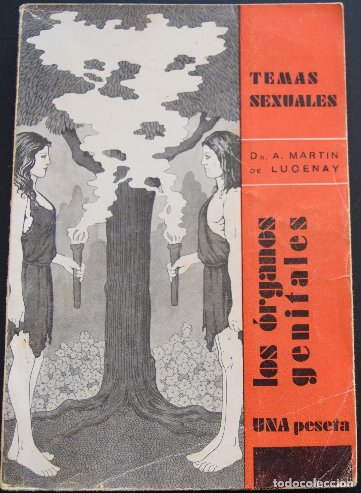 LOS ORGANOS GENITALES - A. MARTIN DE LUCENAY - TEMAS SEXUALES Nº 1 - 1º EDICIÓN 1932 (Libros Antiguos, Raros y Curiosos - Ciencias, Manuales y Oficios - Medicina, Farmacia y Salud)