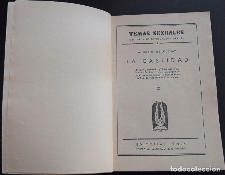Libros antiguos: LA CASTIDAD - A. MARTIN DE LUCENAY - TEMAS SEXUALES Nº 12 - 1º EDICIÓN 1933 - Foto 3 - 173057874