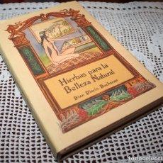 Libros antiguos: HIERBAS PARA LA BELLEZA NATURAL. Lote 173552312