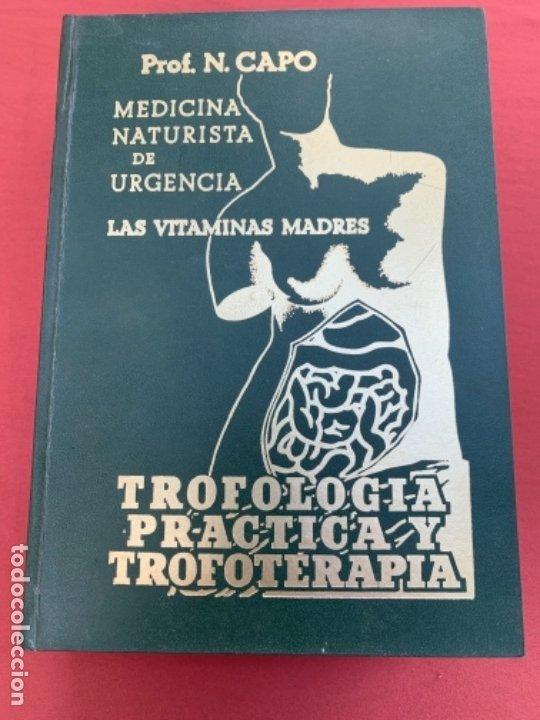 TRIFOLOGÍA, PRÁCTICA Y TROFOTERAPIA (Libros Antiguos, Raros y Curiosos - Ciencias, Manuales y Oficios - Medicina, Farmacia y Salud)